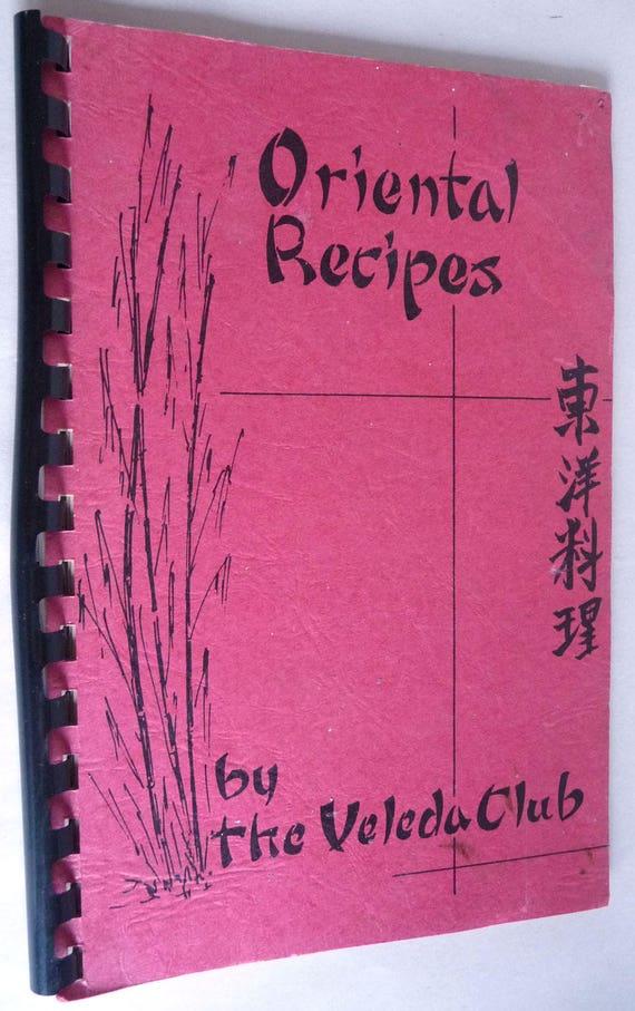 Oriental Recipes 1963 - The Veleda Club Portland, Oregon Asian Cookbook Vintage Rare OR YWCA
