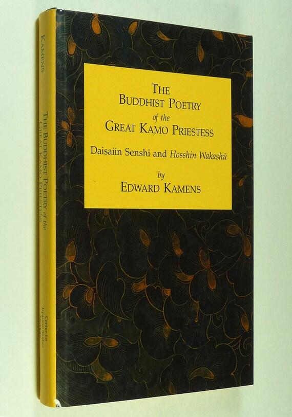 Buddhist Poetry of Great Kamo Priestess 1990 by Edward Kamens Japanese Studies University of Michigan Hardcover HC w/ Dust Jacket DJ