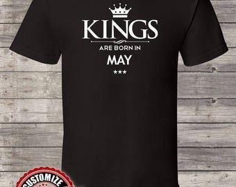 King Are Born In May Birthday tshirt Birthday king Men, king Birthday shirt, king born in May, mens birthday gift