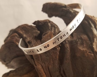 Hand Stamped No Wrong Way to be a Woman Bracelet