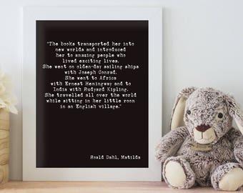 Wall Decor Roald Dahl Print, Matilda Literary Art Poster, Book Quote Art, Kids Book Wall Art, Modern Nursery Art, books transported her