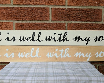 It Is Well With My Soul Sign // Bible Verse Sign // Hand Painted // Wood Sign // Inspirational // Wall Art // Wall Decor