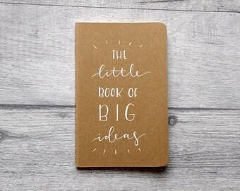 "Small Ruled Moleskine ""The Little Book of Big Ideas"""