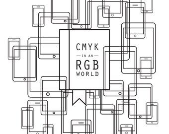 CMYK in an RGB World