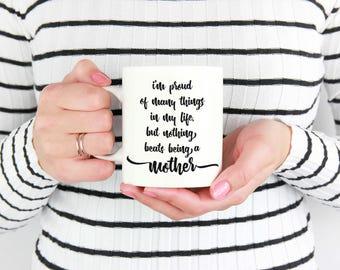 Best Mom Mug, Proud Mama, Mug for Mom, New Mom Mug, Mom Appreciation, Mom Mug, Meaningful Mom Mug, Mom Quote, Gift for New Mommy, New Mom