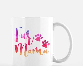 Fur Mama Mug | Dog Mom Mug | Watercolor Print | Cute Dog Mug | Dog Lover Gift