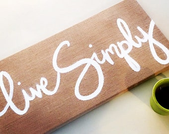 Live Simply canvas sign