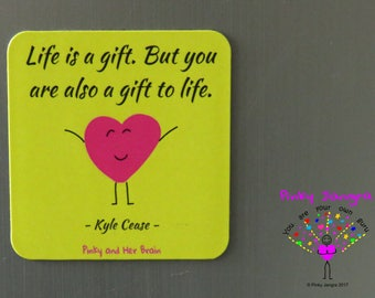 Fridge magnet - You Are A Gift
