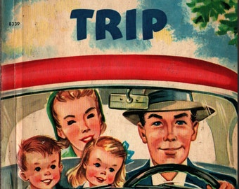 Our Auto Trip a Rand McNally Elf Book - Marian Edsall - Dorothy Grider - 1952 - Vintage Kids Book