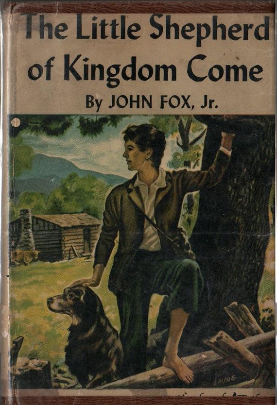 The Little Shepherd of Kingdom Come a Thrushwood Book - John Fox, Jr. - 1931 - Vintage Kids Book