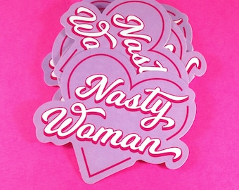 Nasty Woman - Vinyl Bumper Sticker