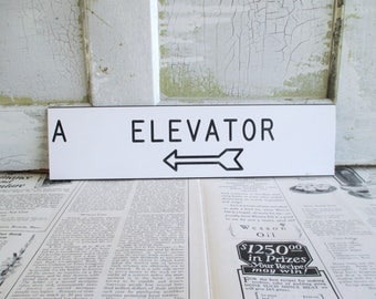 Vintage Black and White Elevator Sign