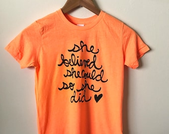 SALE Youth Size 10, She Believed She Could So She Did - American Apparel Girls Shirt - Inspirational Quote.  Ready To Ship