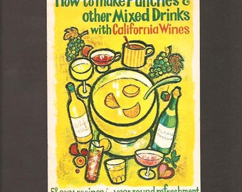 How To Make Punches & Mixed Drinks With California Wines - 58 Easy Recipes For Year-Round - Advertising Booklet c 1960s -Wine Advisory Board
