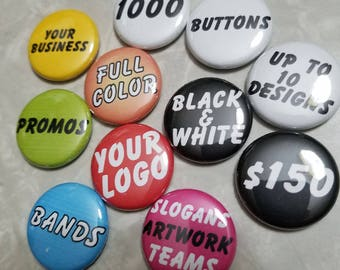 1000 Custom 1 inch Buttons