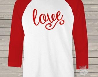 Valentine shirt sparkly love red glitter ADULT raglan shirt - fun glitter Valentine's Day raglan shirt