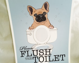 Flush Toilet Tan Frenchie - 8x10 Eco-friendly Print