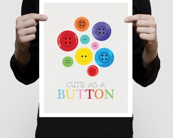 cute as a button nursery art - baby girl nursery wall art, colorful baby boy room decor, print poster, kids quote, bright fun nursery decor