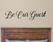 Be Our Guest wall decal, Guest room decor, Welcome vinyl sticker, entryway porch family room