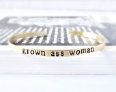 Grown Ass Woman, adjustable bracelet, cuff, womens bracelet, funny jewelry, brass bracelet, best friend gift, birthday for her, graduation