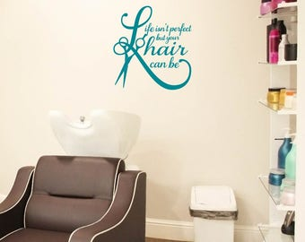 Life Isn't Perfect but Your Hair Can Be, Hair Stylist decal Hair Salon decor Hairstylist wall art Hairdresser gift Beauty Salon Beautician