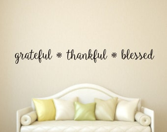 Grateful Thankful Blessed Wall Decal, Grateful Wall Decal, Thankful Wall Decal, Blessed Wall Decal, Wall Quote Decal, Blessed Wall Decals