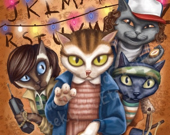 Stranger Things Cats - 8x10 art print - Eleven and the boys are heading to the upside down.