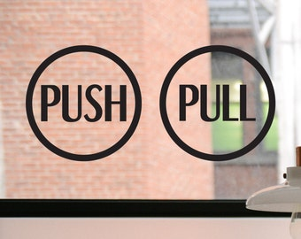 Push Pull Decals, Push Sign, Pull Sign, Push Sticker, Pull Sticker, Door Decal, Door Sign, Business Decal, Pull Door Decal, Push Door Decal