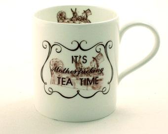 Alice Wonderland Tea Party Mug Fine Bone China Motherfucking Tea Time Tea Coffee Gift Carroll Curse Swear Words Mature Language Adult  White