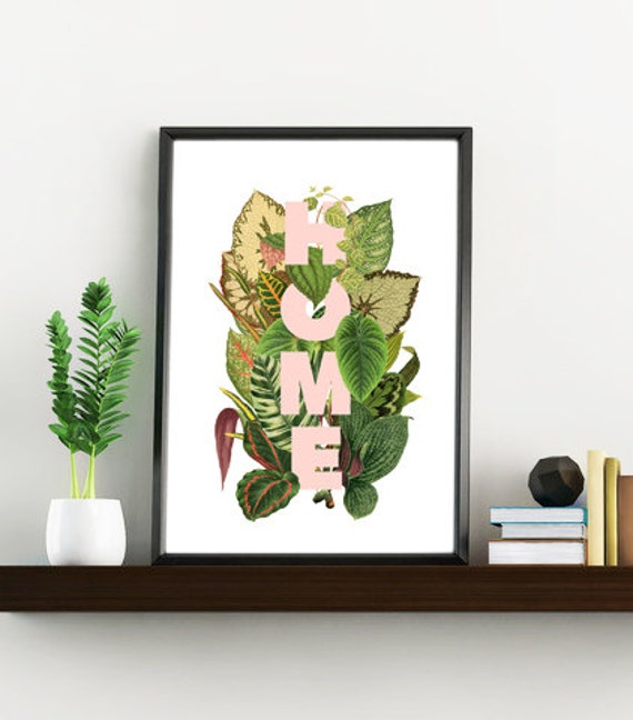 Wall Art Home decor, Typography art and amazing plants leafs. Plant lover Giclee Print,, Art and collectibles, Home sign wall art  TYQ162WA4