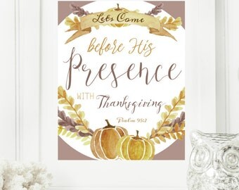 Instant 8x10 Psalm 95:2 Thanksgiving Printable Decor | Thanksgiving Print | Thanksgiving Decorations |