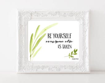 Be Yourself Everyone Else is Taken Oscar Wilde quote Watercolor digital print Home decor Wall art Irish quote Motivational Instant download