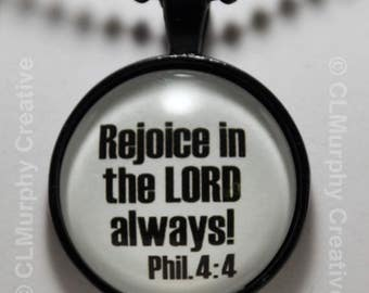 Philippians 4:4 Rejoice in the LORD Necklace Scripture Pendant Jewelry C L Murphy Creative