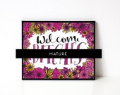 Welcome B*tches 8x10 Art Print - Funny Wall Art - Dorm Decor - Welcome Sign - Dorm Wall Art - Apartment - Roommate Gift - Mature