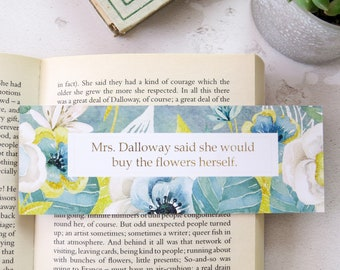 Mrs Dalloway Bookmark - First and Last Line Bookmark set - Virginia Woolf Quote - Gift for Readers and Book Lovers - Book Mark - Literature