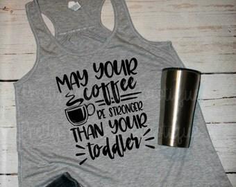Funny t shirt, Coffee Mom Shirt, Coffee Shirt, Mom life Shirt, Mommy Drinks, mom coffee shirt, Coffee, Gift for mom, coffee shirts