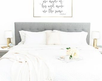 WHATEVER OUR SOULS Are Made of His And Mine Are The Same Wall Art - Printable Wall Art - (1) 24x36 Jpeg , Home Decor, Bedroom Decor