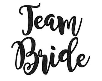 DIY TEAM BRIDE Bridal Party Bachelorette Wedding Gift T shirt Tank Top Glitter Iron On Sparkle Decal Custom Color