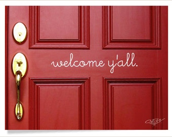 Welcome y'all front door decal, hello vinyl letters, cute welcome sticker, unique door decal, country theme wall quote, southern home decor