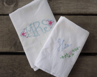 Mrs. and His Embroidered Pillowcases
