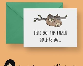 Hello Boo This Branch Could Be You Card, Sloth Valentines Card - Hand Illustrated Card, Sloths Card, Romantic Card, Sloth Love Card, Animal