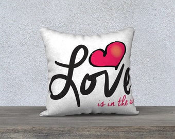 Pillow Case - Love is in the air!