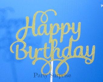 Birthday Cake Topper Gold Glitter Happy Birthday Topper Birthday Party Cake Topper