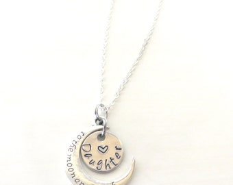 Love You to the Moon and Back Daughter Hand Stamped Necklace YOU Select Chain Material and Chain Length