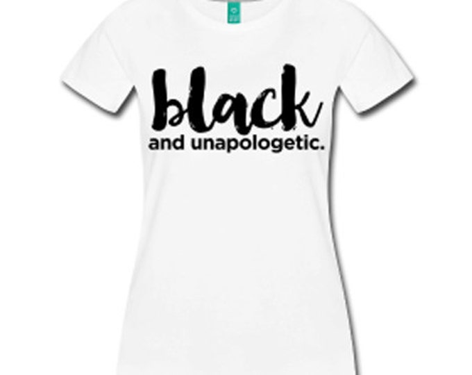 Black and Unapologetic Fitted T-Shirt - White