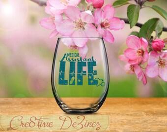 Medical Assistant Life, CMA Gift, Medical Assistant Glass, Medicine Aide Gift, Nursing Graduate Present, Nurse Graduate Gift Ideas, Med Asst