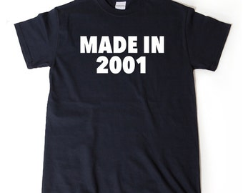 Made In 2001 T-shirt Funny Birthday Gift Tee Shirt