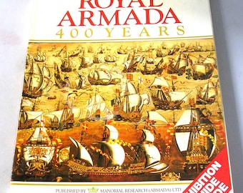 Royal Armada 400 Years rare illustrated soft cover book 1988 naval warfare anniversary book limited edition Spanish Navy Royal Navy England
