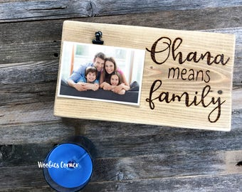 Ohana means family, Family picture frame, Family photo frame, Rustic photo frame, Wood picture frame, Fathers Day gift, Wood sign