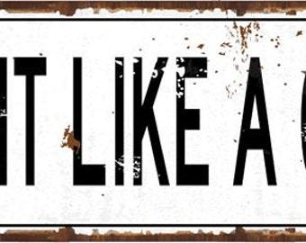 Fight Like a Girl Metal Street Sign, Protest, Feminism, Motivational, Positive Living    HB7773